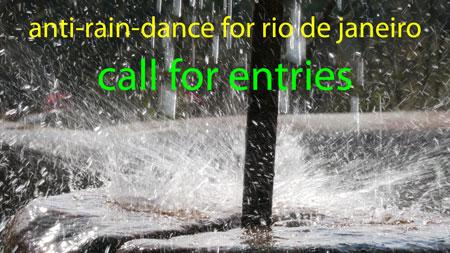 Anti-Rain-Dance Rio de Janeiro